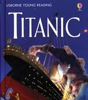 """Titanic"" by Usborne Young Reading"