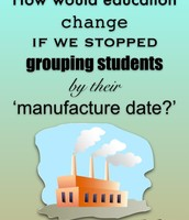 How would education change.........?