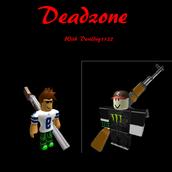 Deadzone w/ Devildog1122