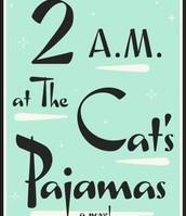 2AM AT THE CAT'S PAJAMAS by Marie-Helene Bertino