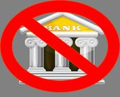 No banks!?