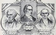Henry Clay, Daniel Webster, John Calhoun