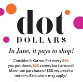 Starting July 8th shop with Dot Dollars