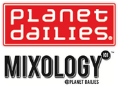 Planet Dailies & Mixology 101