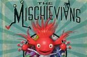Mischievian Reports