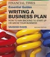 The Financial Times Essential Guide to Writing a Business Plan