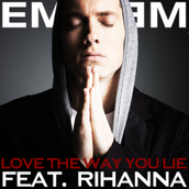 Love the way you lie by Eminem