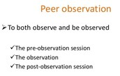 The power of peer observation