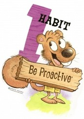 being proactive is taking responsibility for your actions.