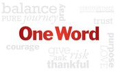 What is your ONE WORD?