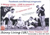 SKINNY LIVING @ Flora Theater Delft, Netherlands ! 'Mother Earth Tour' 2014