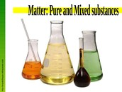Mixed and Pure Substances