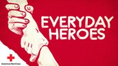Every Day Heroes