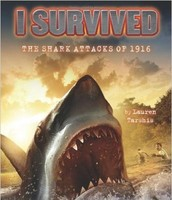 I Suvived the Shark Attacks of 1916 by Lauren Tarshis