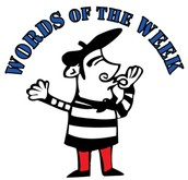 WORDS OF THE WEEK