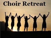 Choir Retreat-Mandatory for all Show Divas