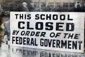 """This school is closed by order of the Federal Government"""