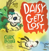 Daisy Gets Lost by Christopher Raschka
