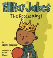 EllRay Jakes the Recess King! by Sally Warner