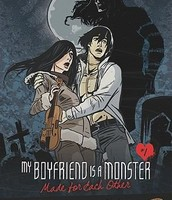 My Boyfriend is a Monster #2: Made for Each Other, or, I Made My Prom Date, or, Hunkenstein, or, Love in Stitches, or, Our Love's Aliiiiive!! by Paulie D. Storrie