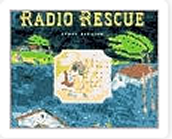 Radio Rescue, Lynn Barasch ($4.00-$30.00)