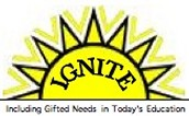 IGNITE - Including Gifted Needs In Today's Education