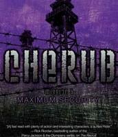 Cherub series #3 Maximum Security by Robert Muchamore