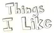 Things I liked