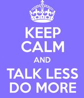 Talk Less!
