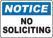 NO SOLICITING IN OUR NEIGHBORHOOD