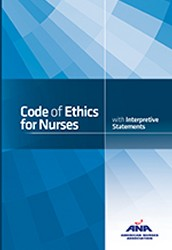 The American Nurses Association's Code of Ethics for Nurses with Interpretive Statements