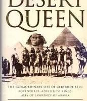 Desert Queen: The Extraordinary Life of Gertrude Bell