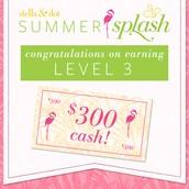 Level 3!  $300 CASH!