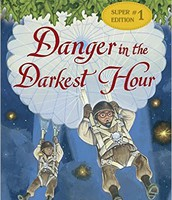 Magic Tree House: Danger in the Darkest Hour by Mary Pope Osborne