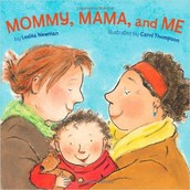 Mommy, Mama, and Me: Board Book