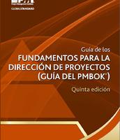 Guía para los fundamentos para la dirección de proyectos (Guía del PMBOK)