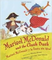 Marisol McDonald and the Clash Bash by Monica Brown