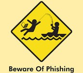 Stay Safe and be aware of phishing