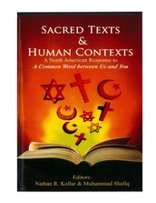 Sacred Texts & Human Contexts: A North American Response to A Common Word between Us & You