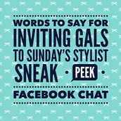 WORDS TO SAY examples for inviting gals to Sunday's chat