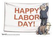Enjoy Your Labor Day Holiday!