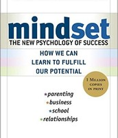 Mindset, The New Psychology of Success by Carol Dweck