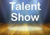 Talent Show Sponsored by 8th Grade Parents