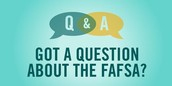 How can I get more information about the FAFSA?