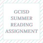 GCISD Summer Reading Assignment