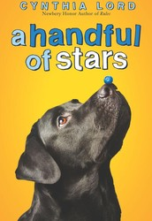 A Handful of Stars by Cynthia Lord