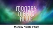 Monday Nights Alive