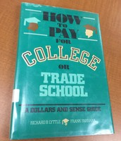 How to Pay for College or Trade School (1985)