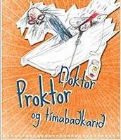 Doktor Proktor & tíma-baðkarið