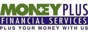 MONEYPLUS FINANCIAL SERVICES